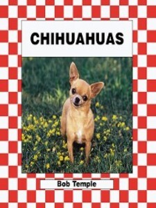 Chihuahuas als eBook Download von Bob Temple
