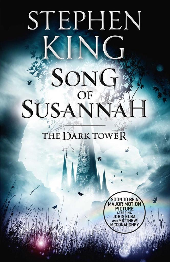 The Dark Tower VI: Song of Susannah als eBook