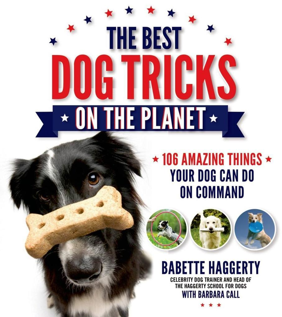 The Best Dog Tricks on the Planet als eBook Dow...