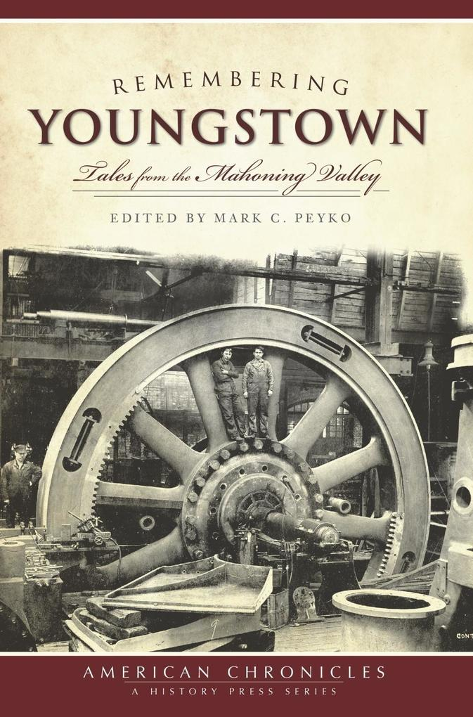 Remembering Youngstown als eBook Download von