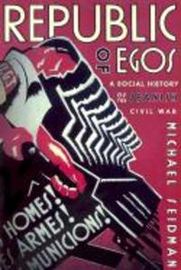 Republic of Egos: Social History of the Spanish Civil War als Taschenbuch