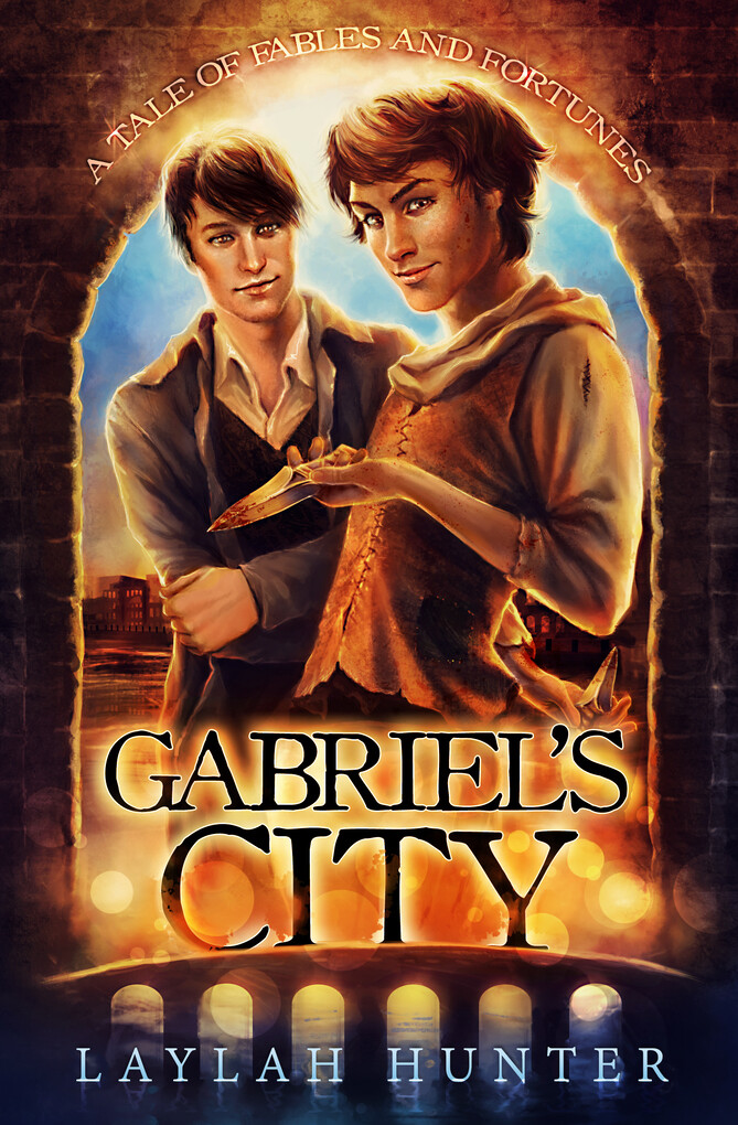 Gabriel's City: A Tale of Fables and Fortunes als eBook