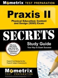 Praxis II Physical Education Content and Design...
