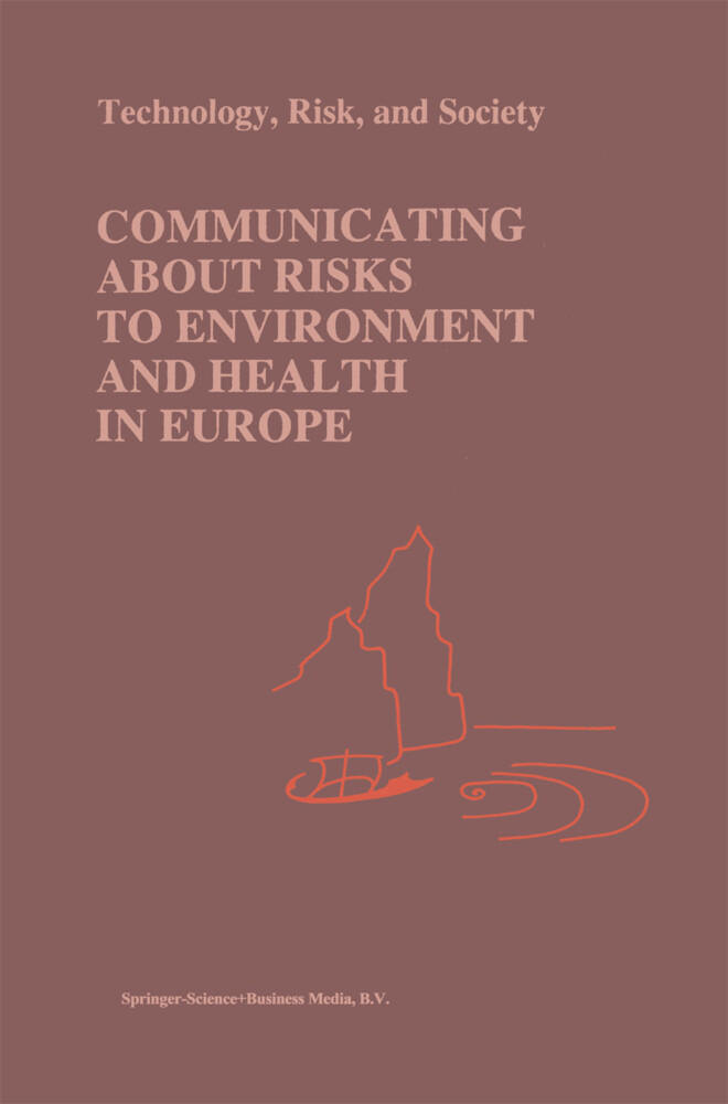 Communicating about Risks to Environment and Health in Europe als Buch