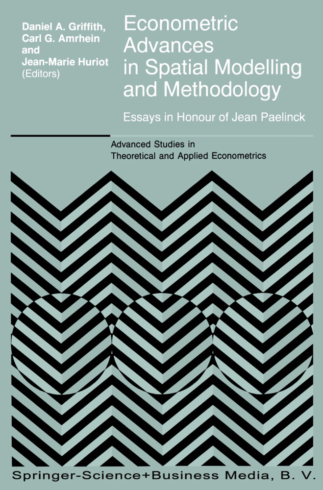 Econometric Advances in Spatial Modelling and Methodology als Buch