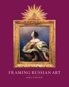 Framing Russian Art als eBook Download von Oleg...