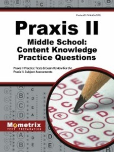 Praxis II Middle School Content Knowledge Pract...