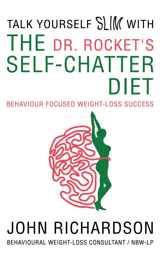 Dr Rocket´s Talk Yourself Slim with the Self-Ch...