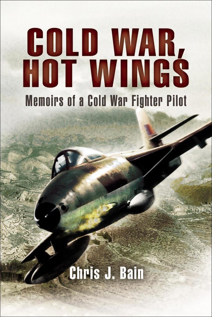 Cold War, Hot Wings als eBook epub