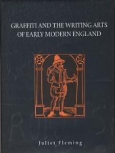 Graffiti and the Writing Arts of Early Modern E...