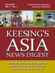 Keesing´s Asia News Digest, July 2010 als eBook...