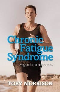 Chronic Fatigue Syndrome als eBook Download von...