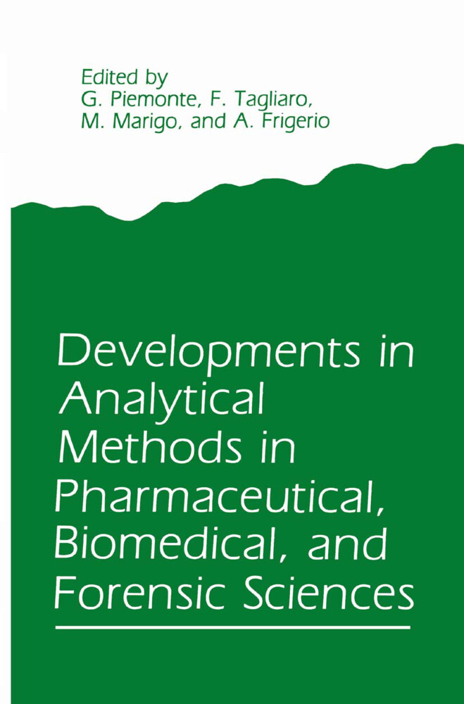 Developments in Analytical Methods in Pharmaceutical, Biomedical, and Forensic Sciences als Buch