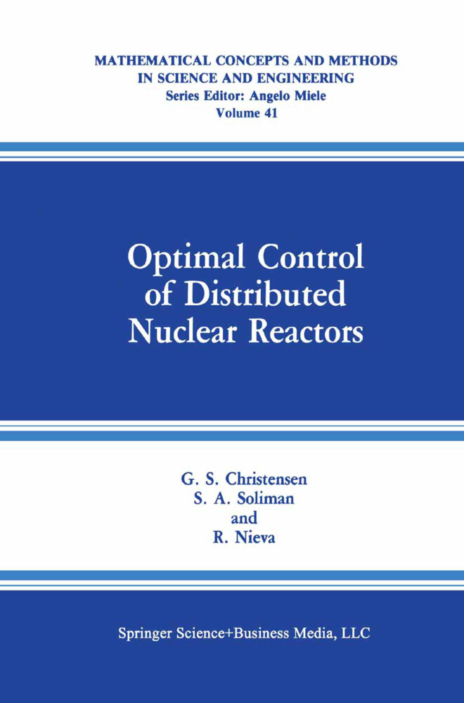 Optimal Control of Distributed Nuclear Reactors als Buch