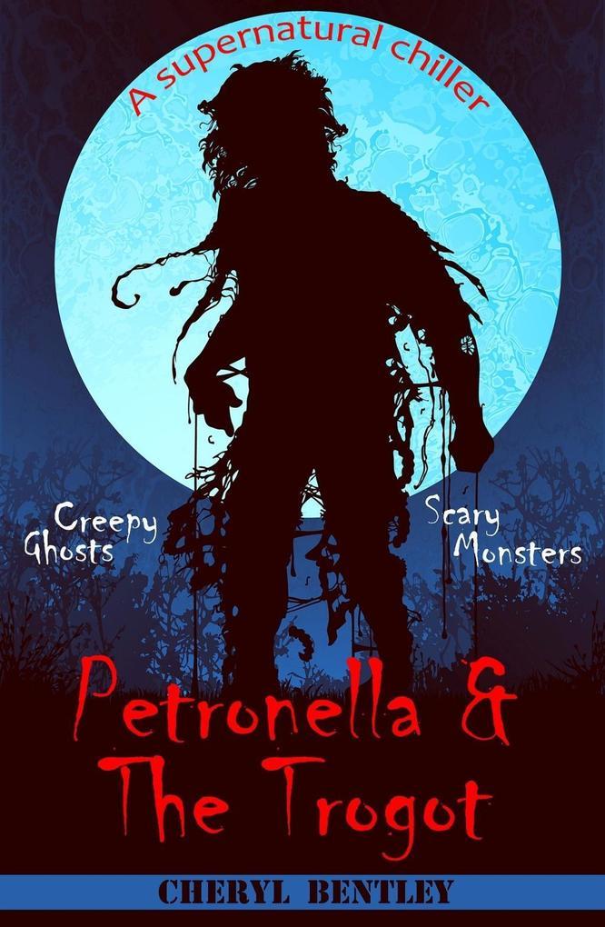 Petronella & The Trogot als eBook