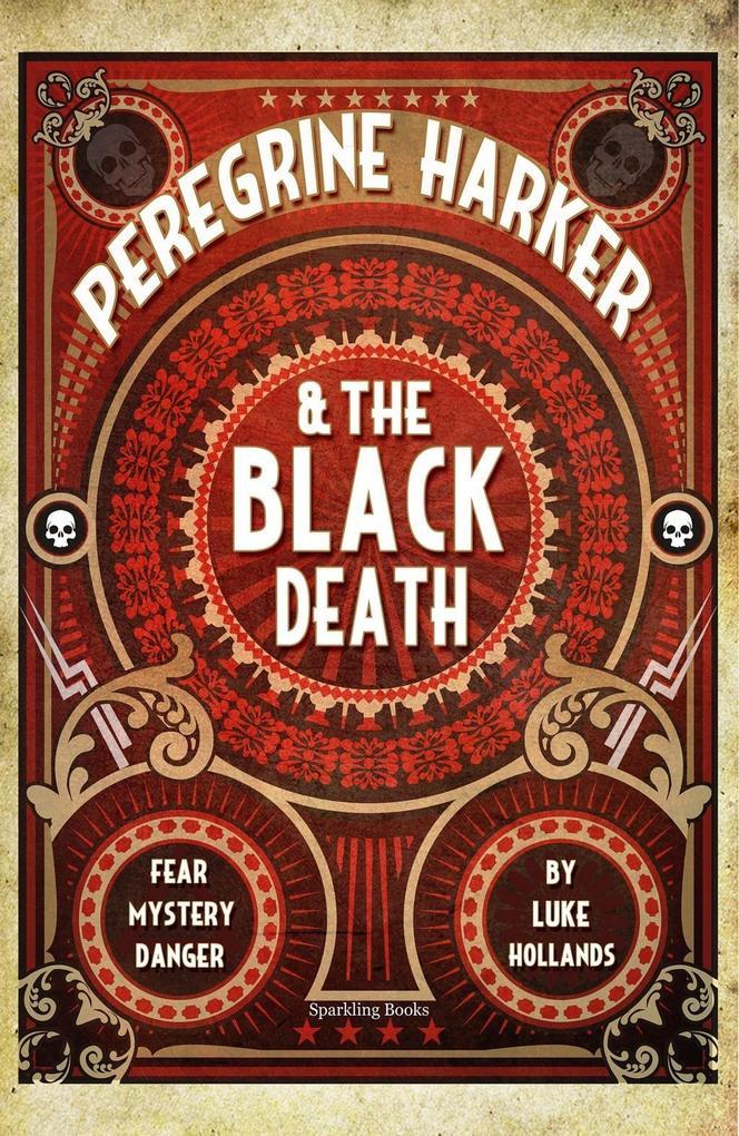 Peregrine Harker & the Black Death als eBook