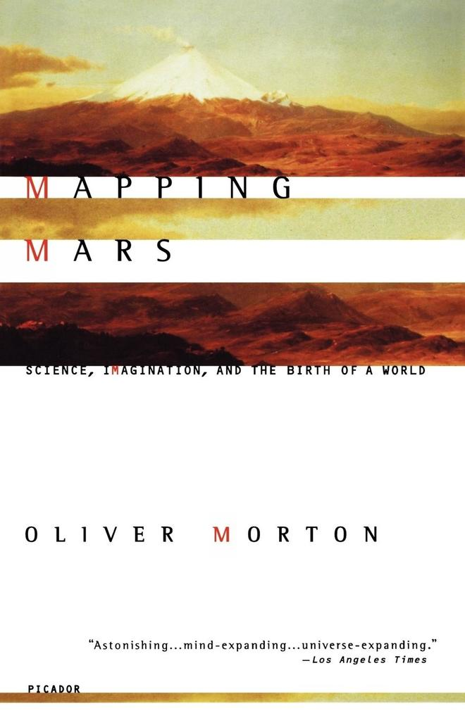 Mapping Mars: Science, Imagination, and the Birth of a World als Taschenbuch