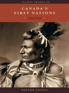 Classic Images of Canada´s First Nations als eB...