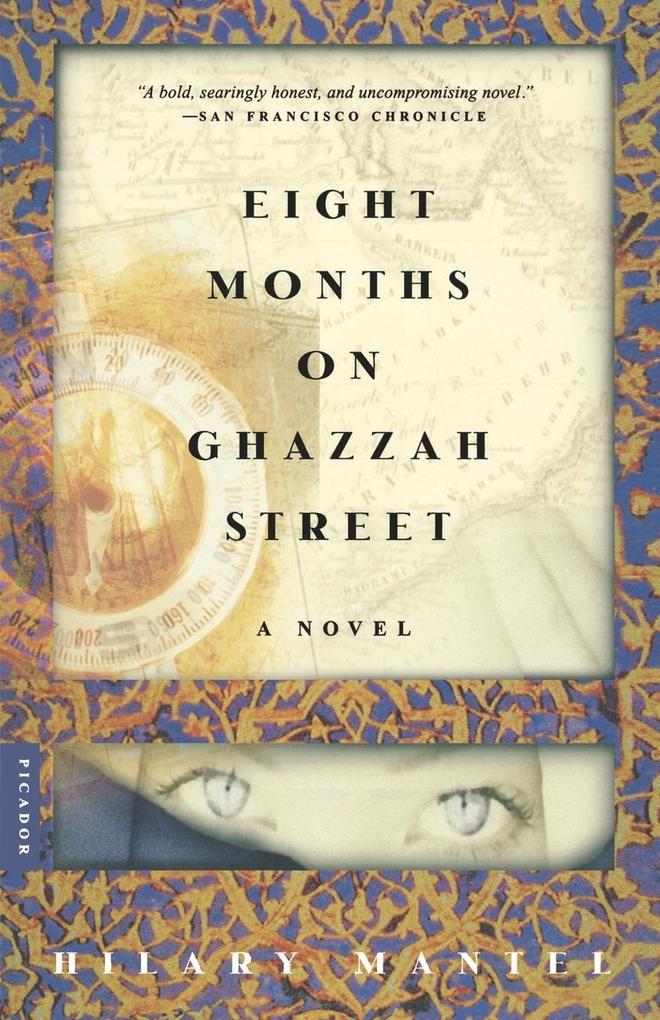 Eight Months on Ghazzah Street als Taschenbuch