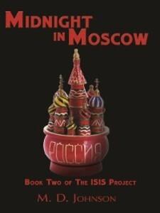 Midnight in Moscow als eBook Download von M. D....