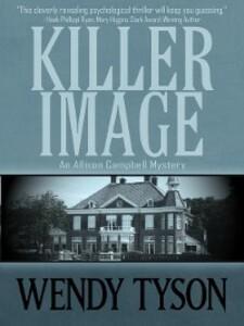 Killer Image als eBook Download von Wendy Tyson
