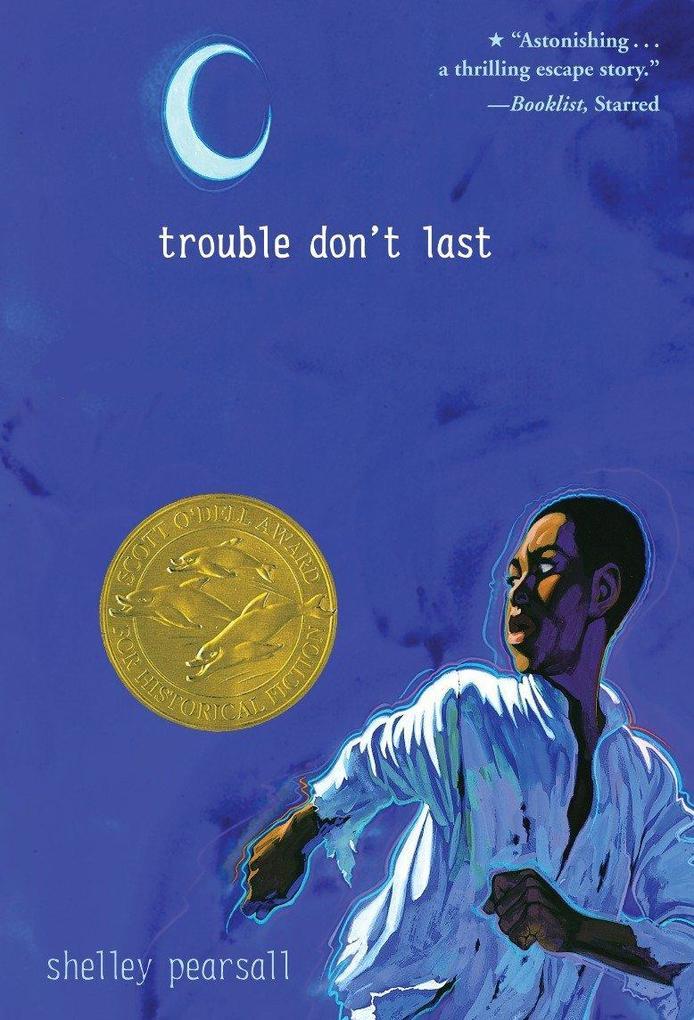 Trouble Don't Last als Taschenbuch
