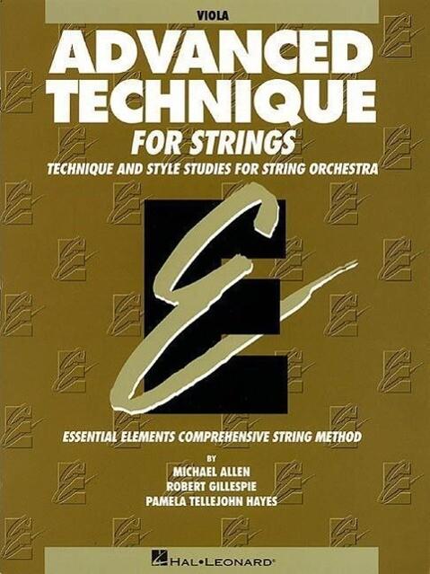 Advanced Technique for Strings (Essential Elements Series): Viola als Taschenbuch