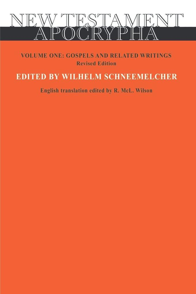 New Testament Apocrypha Vol 1 als Taschenbuch