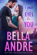 I Only Have Eyes For You (The Sullivans 4)