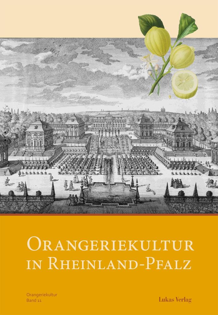 Orangeriekultur in Rheinland-Pfalz als eBook Do...
