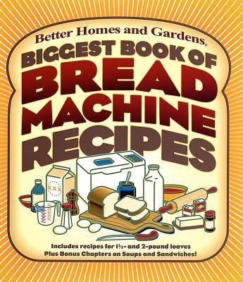 Biggest Book of Bread Machine Recipes als Taschenbuch