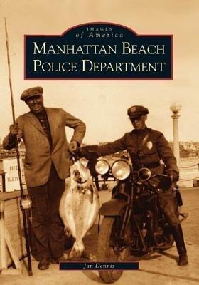 Manhattan Beach Police Department als Taschenbuch