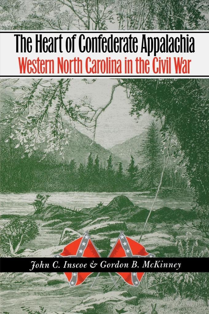 Heart of Confederate Appalachia als Taschenbuch