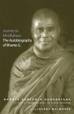 Journey to Mindfulness: The Autobiography of Bhante G. als Taschenbuch