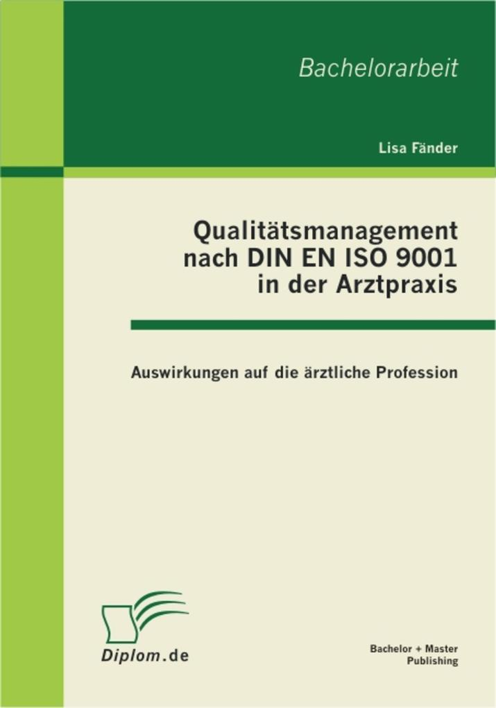Qualitätsmanagement nach DIN EN ISO 9001 in der...