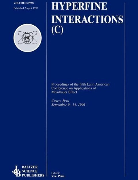 Proceedings of the Fifth Latin American Conference on Applications of the Moessbauer Effect als Buch