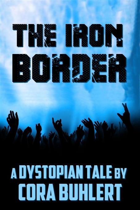 The Iron Border als eBook
