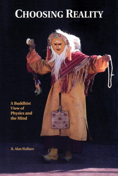 Choosing Reality: A Buddhist View of Physics and the Mind (2nd Ed.) als Taschenbuch