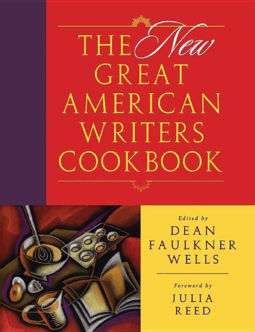 The New Great American Writers Cookbook als Buch
