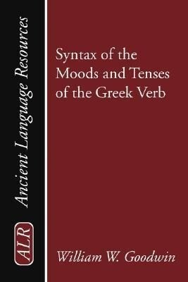 Syntax of the Moods and Tenses of the Greek Verb als Taschenbuch