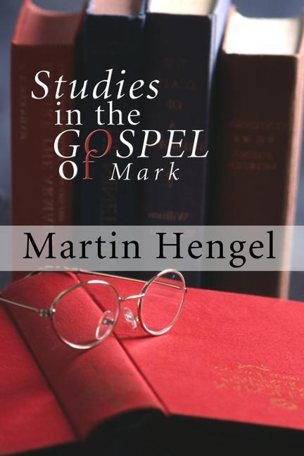 Studies in the Gospel of Mark als Taschenbuch