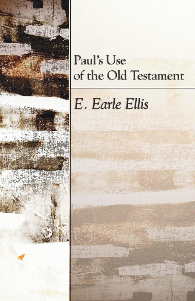 Paul's Use of the Old Testament als Taschenbuch