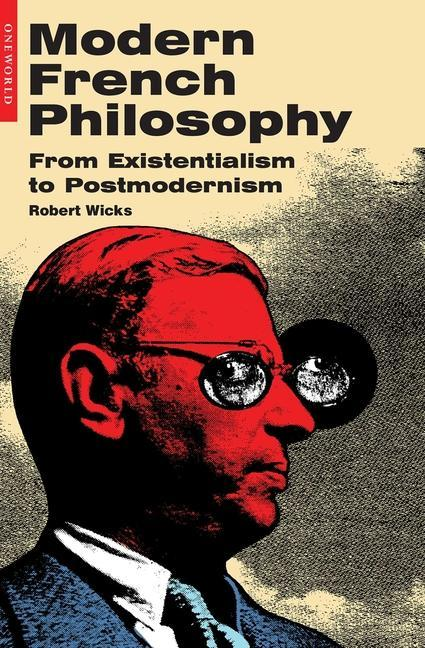 Modern French Philosophy: From Existentialism to Postmodernism als Buch