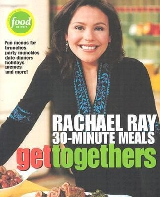 Get Togethers: Rachael Ray 30-Minute Meals als Taschenbuch