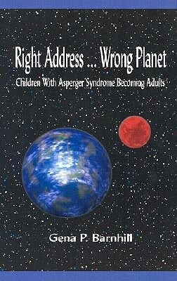 Right Address... Wrong Planet: Children with Asperger Syndrome Becoming Adults als Taschenbuch