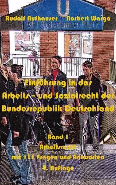 Einführung in das Arbeits- und Sozialrecht der Bundesrepublik Deutschland, Band 1 als Buch