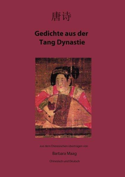 Gedichte aus der Tang Dynastie als Buch