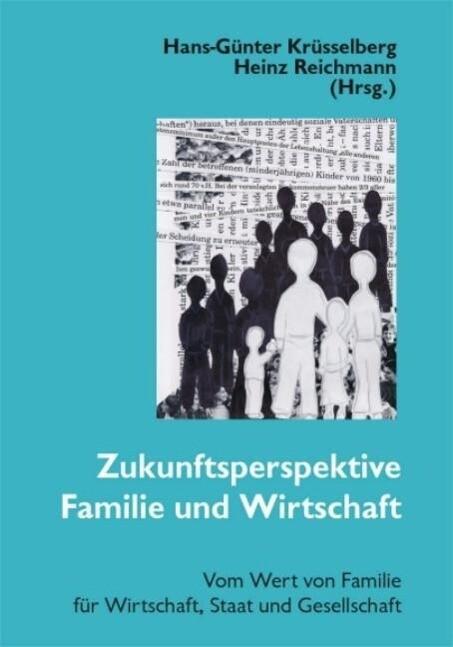 Zukunftsperspektive Familie und Wirtschaft als Buch