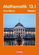 Mathematik 13/1. Sekundarstufe 2. Grundkurs. Schülerbuch. Hessen