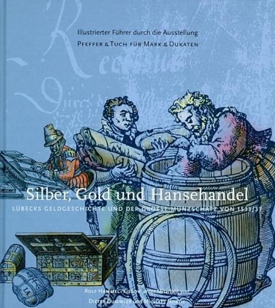 Silber, Gold und Hansehandel als Buch